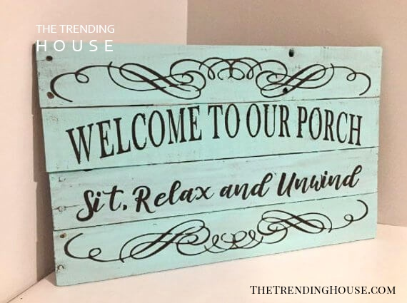Beautifully Decorated Sign to make Guests feel Welcome