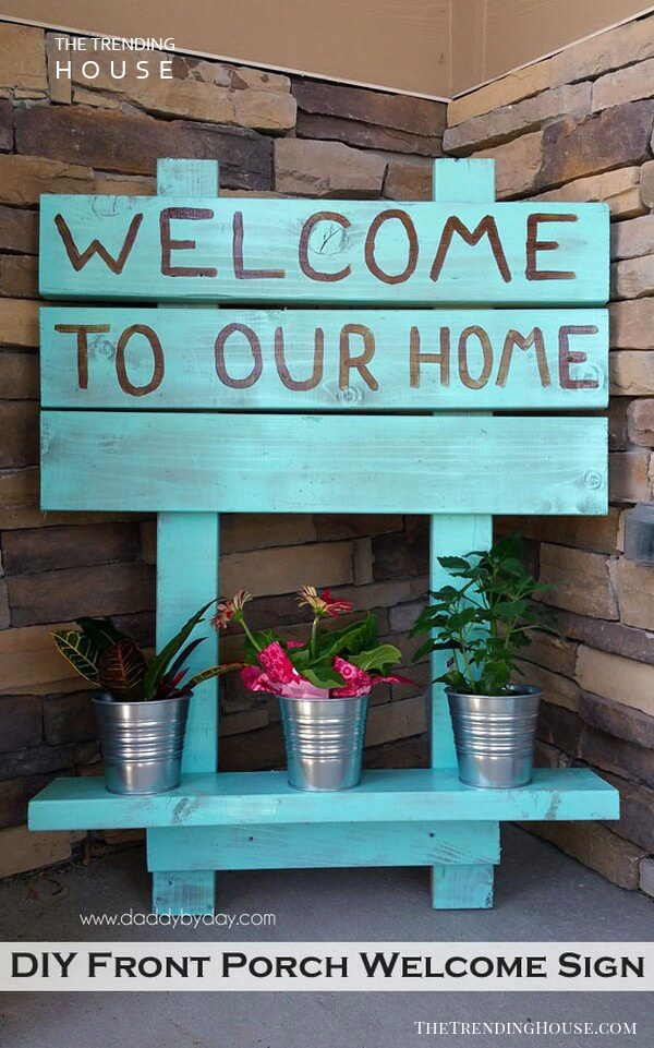 "Front Porch ""Welcome to Our Home"" Sign"