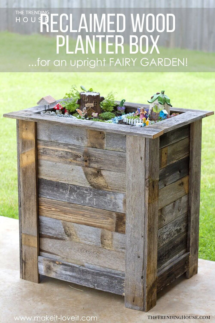 Magically Rustic and Reclaimed Fairy Garden Planter Box