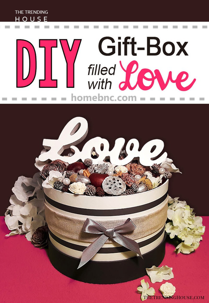 Your Love-Filled DIY Gift Box is Finally Done!