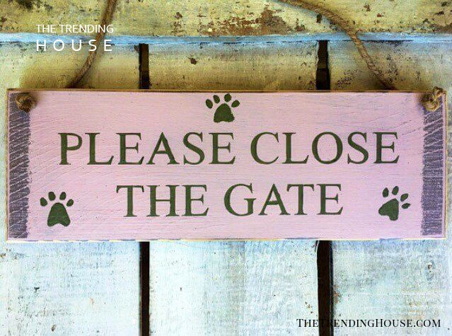 """Please Close The Gate"" Yard Sign"